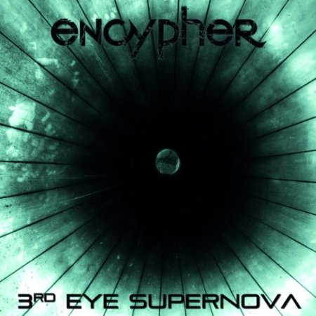 encypher_3rd_eye_supernova