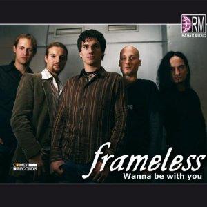 frameless_wannebewithyou