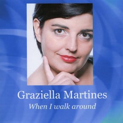 Graziella Martines – When I walk around